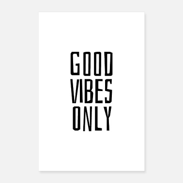 Jumpstyle good vibes only - Poster 16 x 24 (40x60 cm)