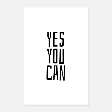 Jumpstyle Yes you can - Poster 16 x 24 (40x60 cm)