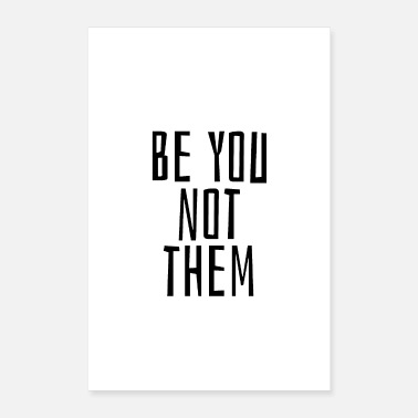 Satire Be you not them - Poster 40x60 cm