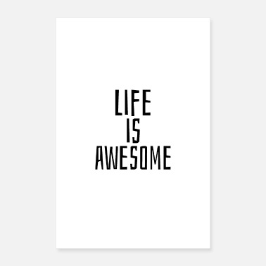 Jumpstyle Life is awesome - Poster 16 x 24 (40x60 cm)