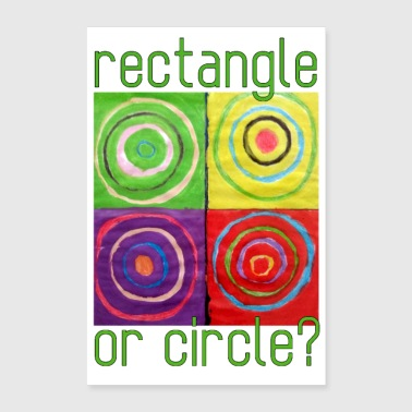 Rectangle ou cercle - Poster 40 x 60 cm