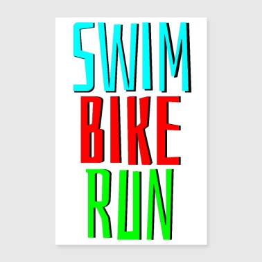swim bike run - Poster 40x60 cm