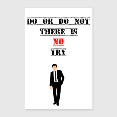Hustle Motivational Shirt No Try - Poster 16 x 24 (40x60 cm)