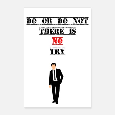 Reichtum Motivations Shirt No Try - Poster 40x60 cm