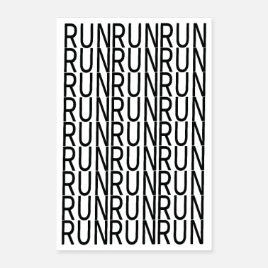 Sprintti Suorita Run Run Run-Keep on - Juliste