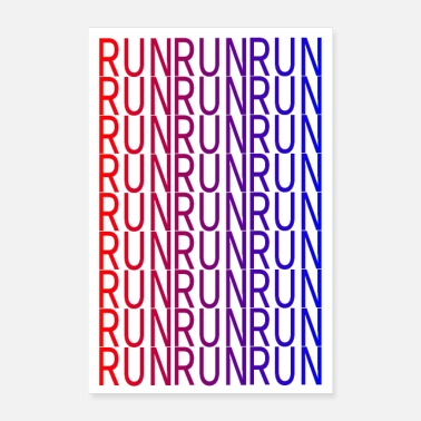 Running Run Run Run Run- Keep on - Poster