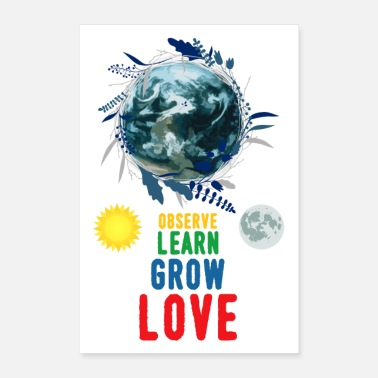 Global Observe Learn Grow Love - Poster 16 x 24 (40x60 cm)