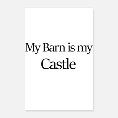 Horseman My Barn is my castle - Poster