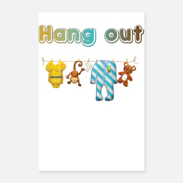 Out Hang out - Poster 16 x 24 (40x60 cm)