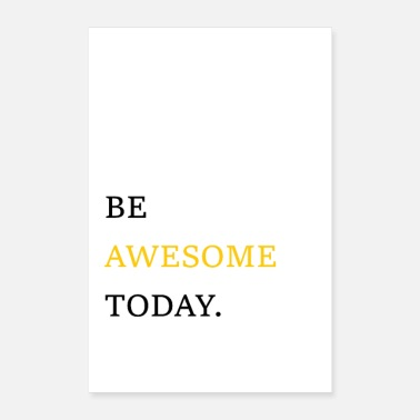 Awesome Be awesome - Poster
