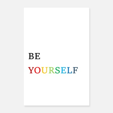 Be Yourself Be yourself - Poster