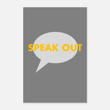 Out Speak out - Poster 16 x 24 (40x60 cm)