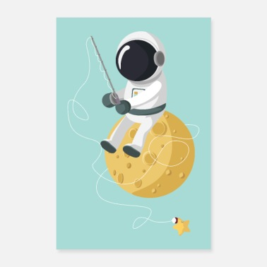 Fishing Astronaut at the fishing - Poster