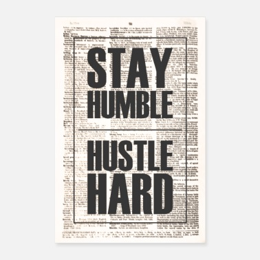 Hustle Stay Humble Hustle Kova juliste - Juliste