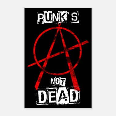 Punk's Not Dead - Anarchy - Poster