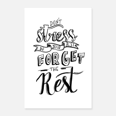 Rest don't stress forget the rest - Poster