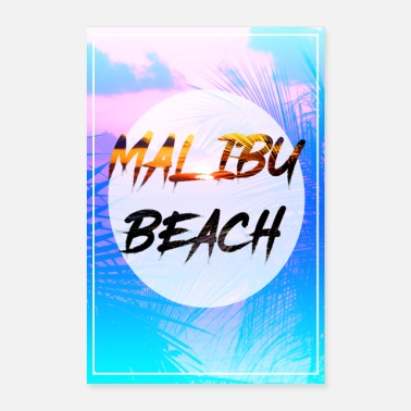 Malibu Malibu Beach poster with palm background - Poster