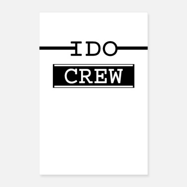 Junggesellinnenabschied I do crew | Just do it | - Poster