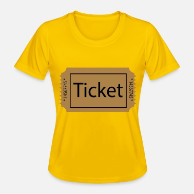 Ticket Ticket - Frauen Funktions-T-Shirt
