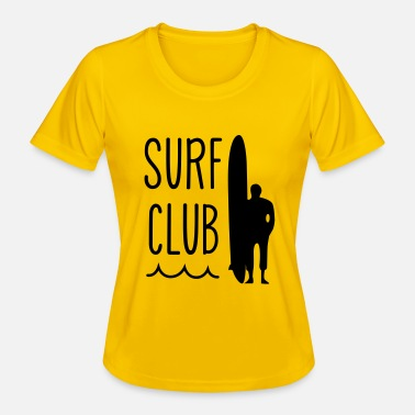 Surf surfing surf club - Women's Functional T-Shirt