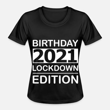 Lockdown Edition 2021 home office - Women's Functional T-Shirt