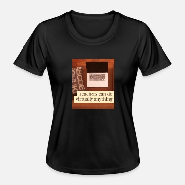 Suitcase Teachers can do virtually anything - Gift - Women's Functional T-Shirt