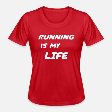 RUNNING IS MY LIFE weiss - Frauen Funktions-T-Shirt