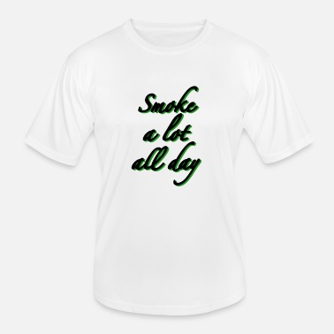 Stay Swag SMOKE A LOT ALL DAY - Men's Functional T-Shirt