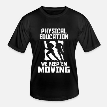 Physical Education physical education - Men's Functional T-Shirt