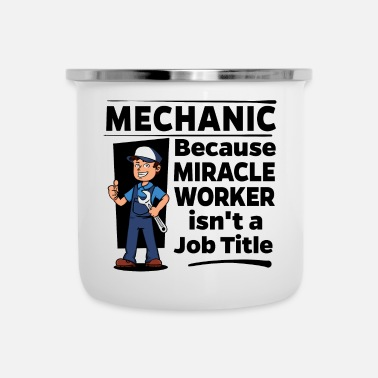 Worker Proud Mechanic - Miracle Worker - Emaille mok