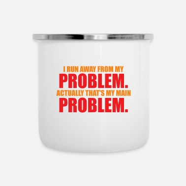 Biscuits I run away from my problems funny saying - Enamel Mug