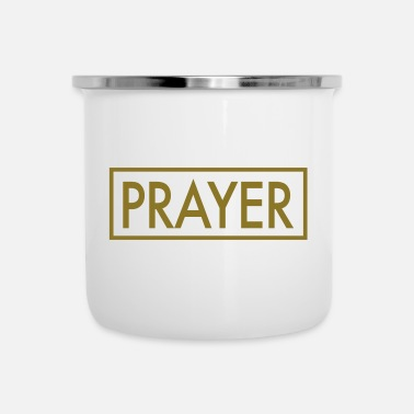 Prayer Prayer - Enamel Mug