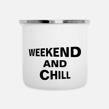 Chill weekend en chillen - Emaille mok