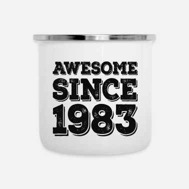 Birthday Awesome since 1983 Birthday Birthday - Enamel Mug