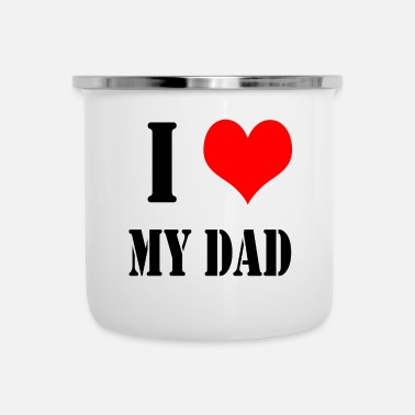 I Love Dad I Love My Dad - Emalimuki