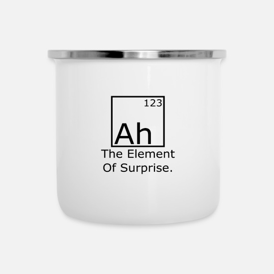 Element Mugs & Drinkware - Ah The element of surprise - Enamel Mug white