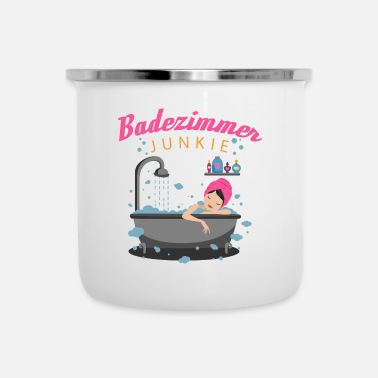 Bathroom Showering and Bathing - Bathroom Junkie - Enamel Mug