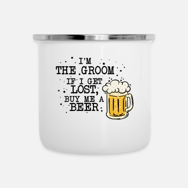 Party Toast beer polterer bachelor party - Enamel Mug