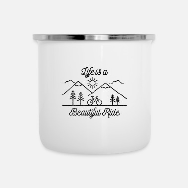Life Life is a Beautiful Ride Lustiges Fahrrad Shirt - Emaille-Tasse