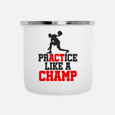 Champ PRATICA COME UN CHAMP - Tazza smaltata