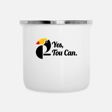 Snavel Ja Tou Can - Tropical Toucan Motivational Design - Emaille mok