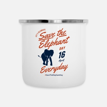 Save the elephants day product 16th april Save - Enamel Mug