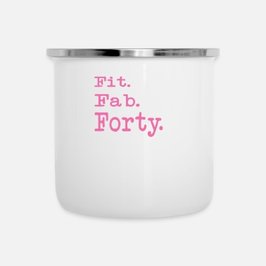 Turn Awesome Fit Fab Forty 40th Birthday gift for Women - Enamel Mug
