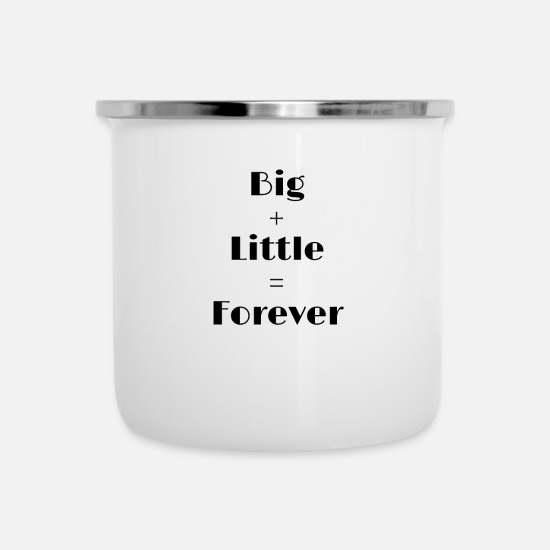 College Mugs & Drinkware - Big + Little = Forever Sorority, University, - Enamel Mug white