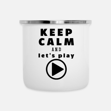 Keep Calm And Let's Play - Emaille mok