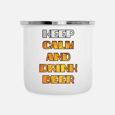 Calm Keep Calm Drink Beer - Enamel Mug
