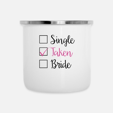 Taken TAKEN - SINGLE TAKEN BRIDE (b) - Camper Mug