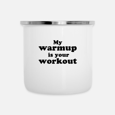 Workout Workout - Emaille-Tasse