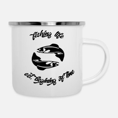 Beg fishing life beg time - Enamel Mug