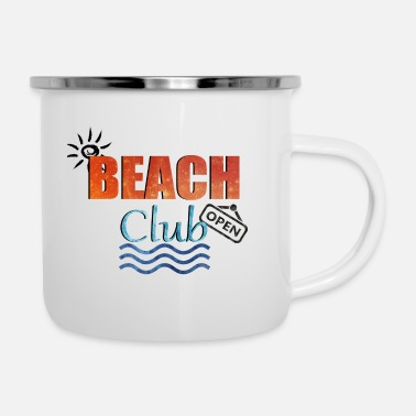 Beach - Beach Club has open - Enamel Mug